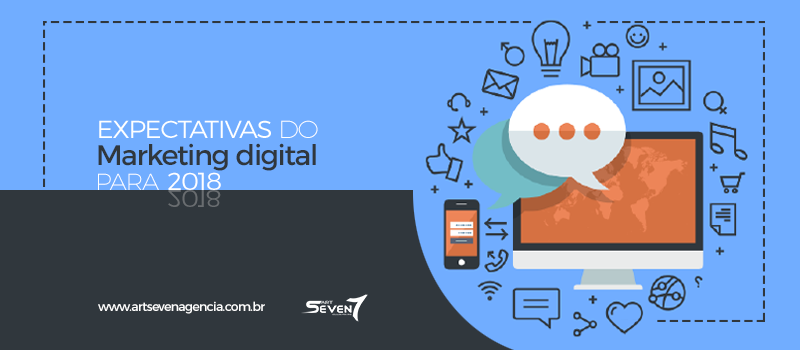 Expectativas do Marketing Digital para 2018